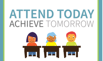 Attend Today Achieve Tomorrow Picture of Students