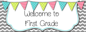 welcome-to-1st-grade_orig.png