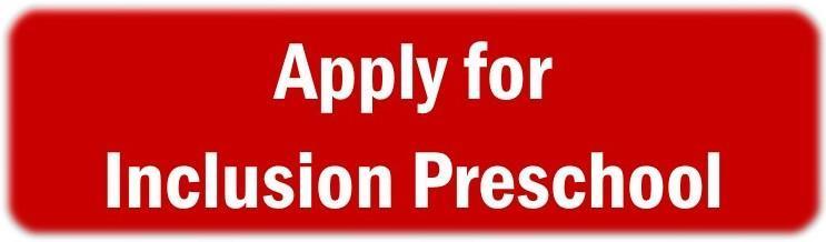 Apply for Inclusion Preschool
