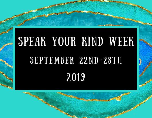 Speak Your Kind Week Sept. 22-29th