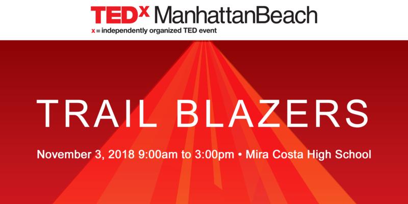 TEDxMB - TRAIL BLAZERS Thumbnail Image