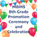8th grade promotion ceremony and celebration