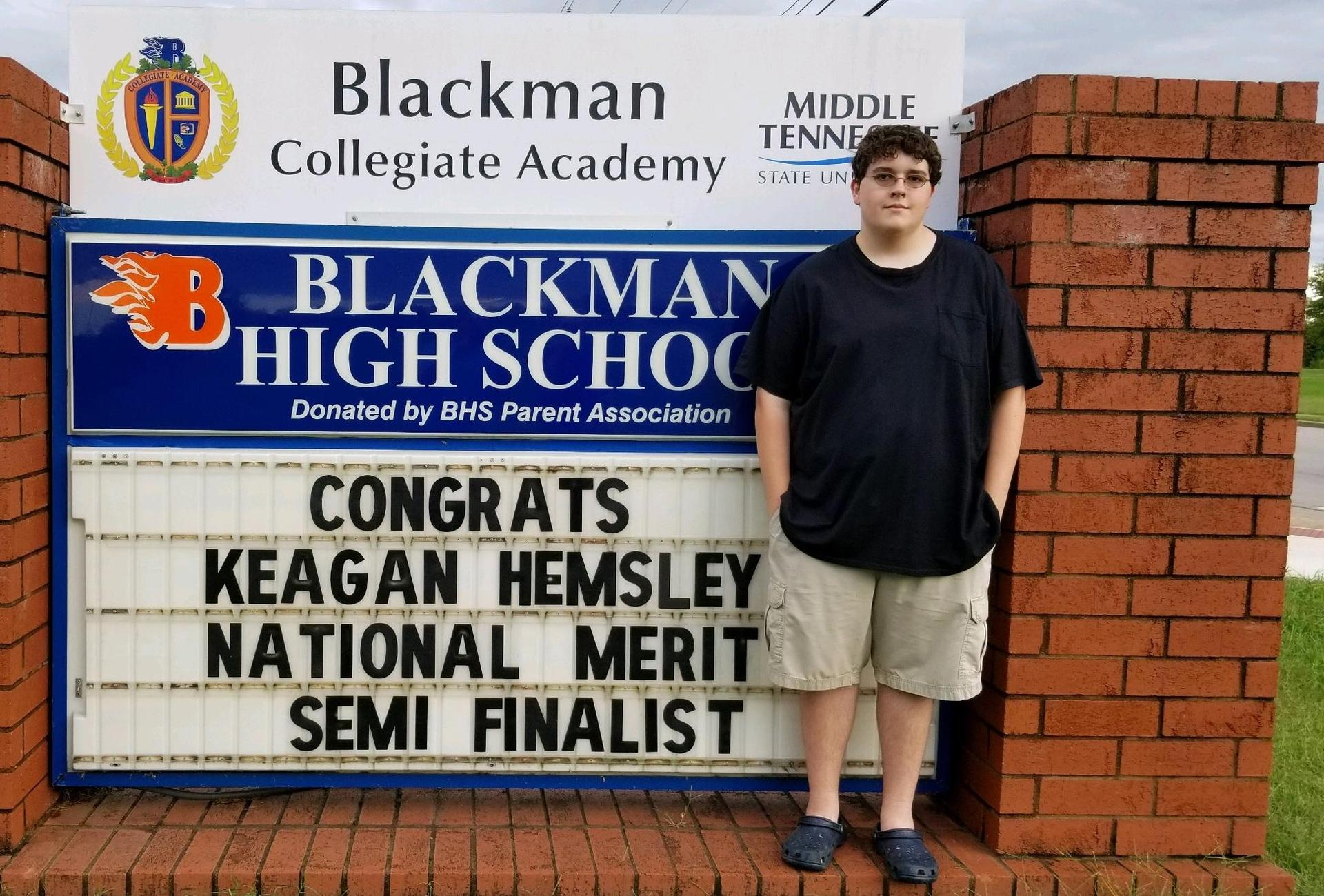 Congratulations to National Merit Semi-Finalist Keagan Hemsley!