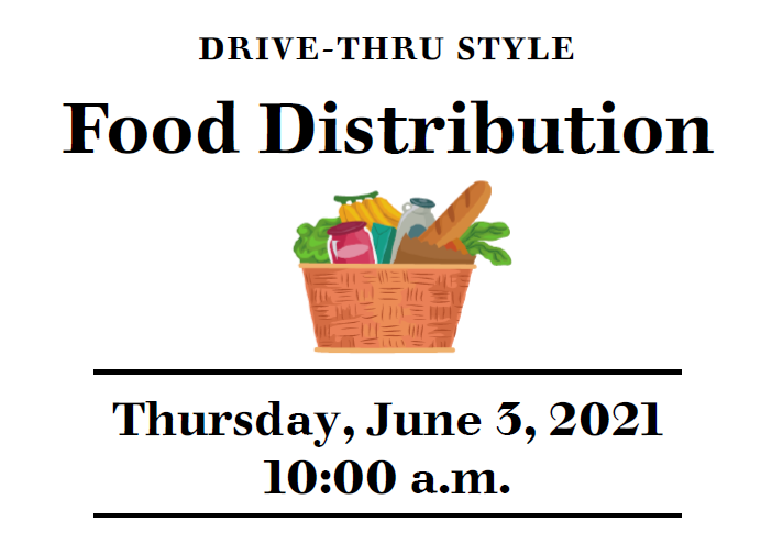 Drive-Thru Style Food Distribution Thursday June 3, 2021 @ 10:00 AM Featured Photo
