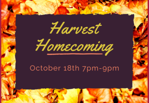 Harvest Homecoming Oct 18th 7 pm-9pm fall leaf background