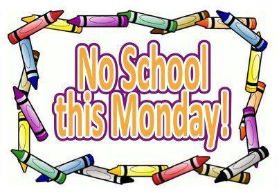 NO SCHOOL MONDAY FEBRUARY 18TH Featured Photo