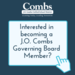 Interested in becoming a J.O. Combs Governing Board Member