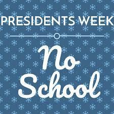 presidents week no school
