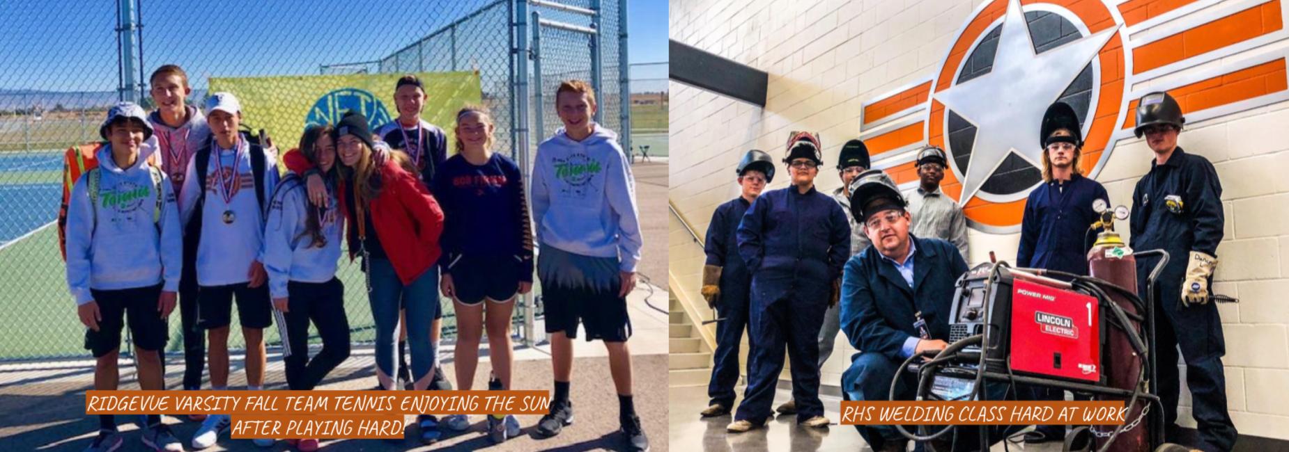 Varsity Fall Team Tennis  and the welding class