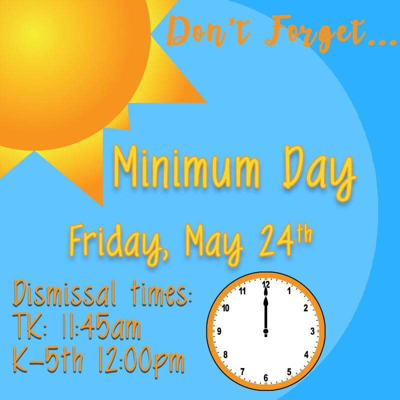 Don't Forget - Minimum day Friday, May 24th 🕛 Thumbnail Image