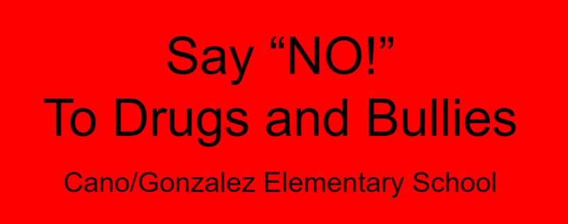 say no to drugs and bullies text