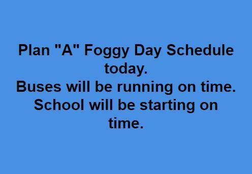 foggy day schedule- plan A announcement for December 2019