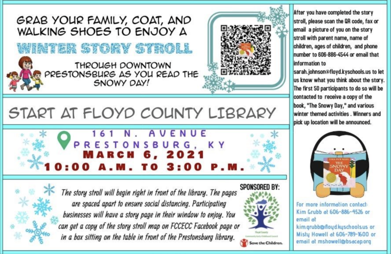 Floyd County Community Early Childhood Council would love for you to come and join us Saturday, March 6th, from 10 am to 3 pm in downtown Prestonsburg for A Winter Story Stroll