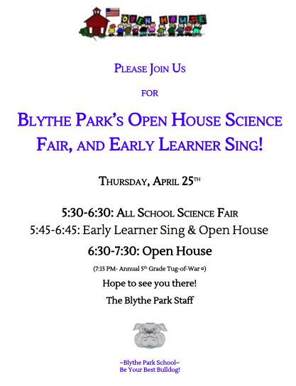Blythe Park Open House, Science Fair and Early Learner Sing! Featured Photo