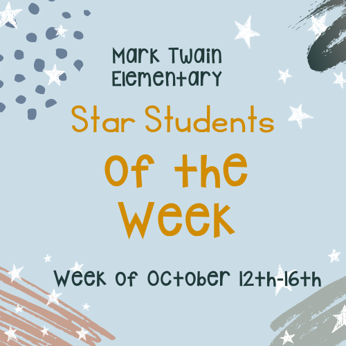 Mark Twain Star Students of the Week Image