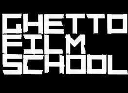 Ghetto Film School