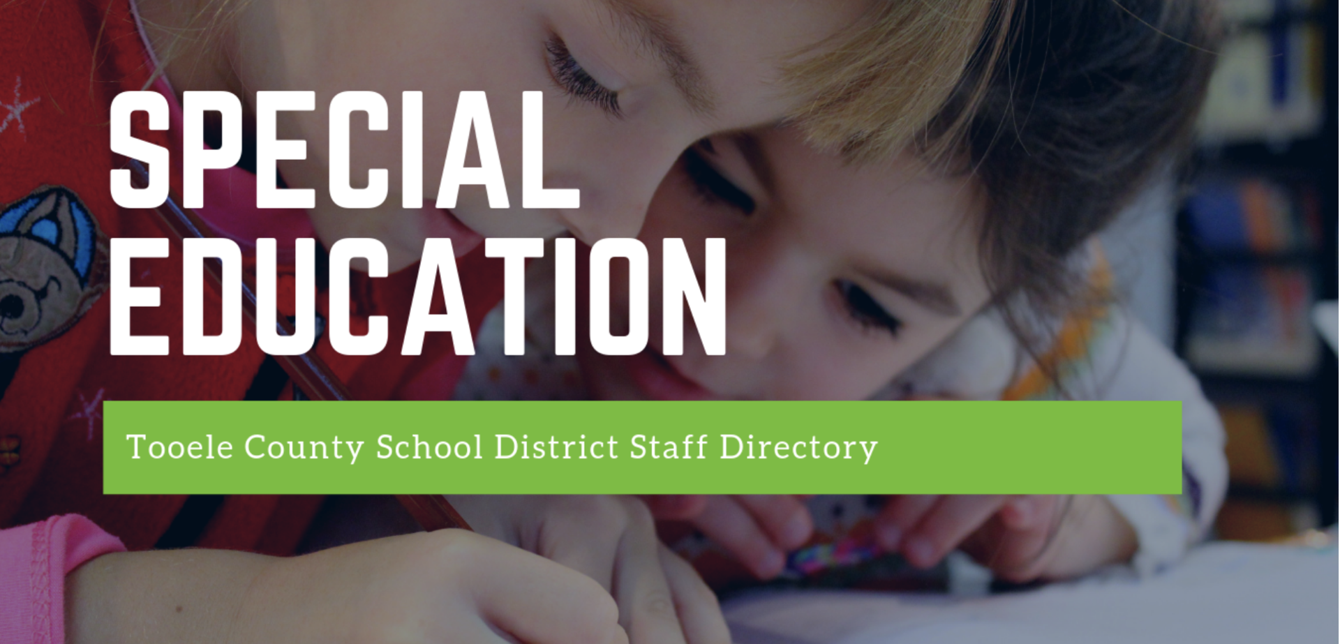 graphic that says Special Education Directory for Tooele County School District