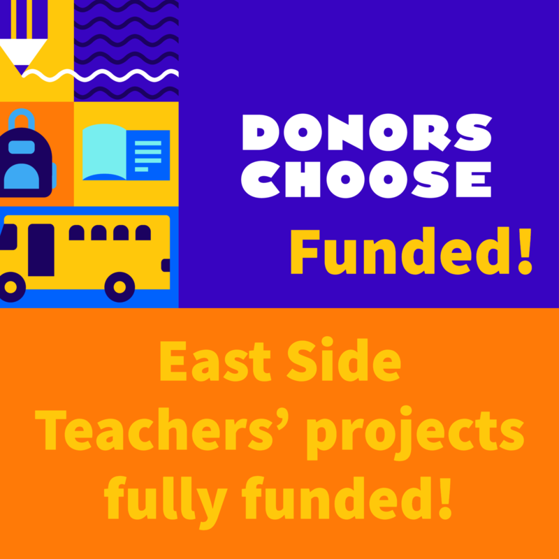 Donors Choose fully funds East Side Projects