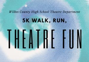 5K Walk, Run, Theatre Fun