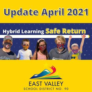 Update: April 2021 Hybrid Learning Safe Return