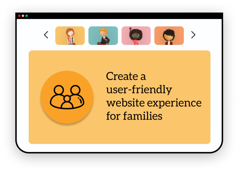 Create a user-friendly website experience for families
