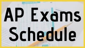 AP Exams Schedule