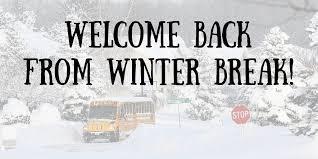 Welcome Back from Winter Break