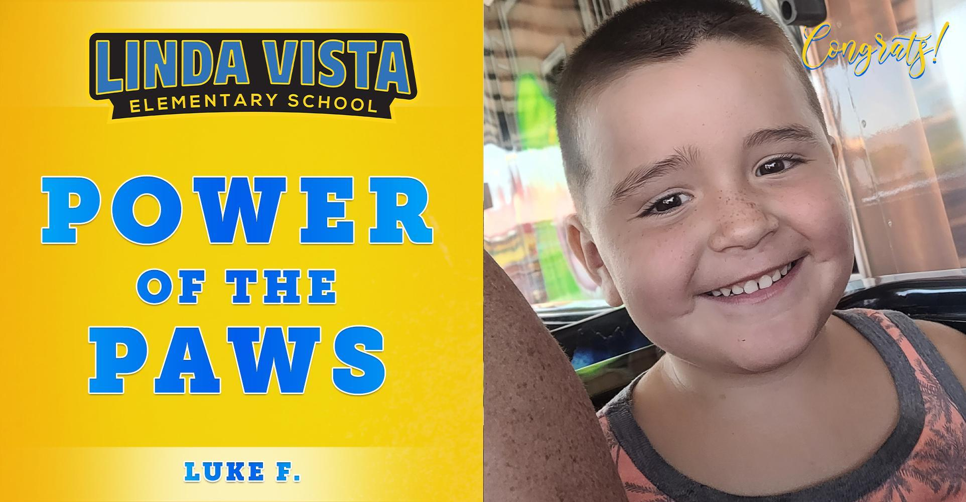 Congrats to This Week's Power of the PAWS Student, Luke F!