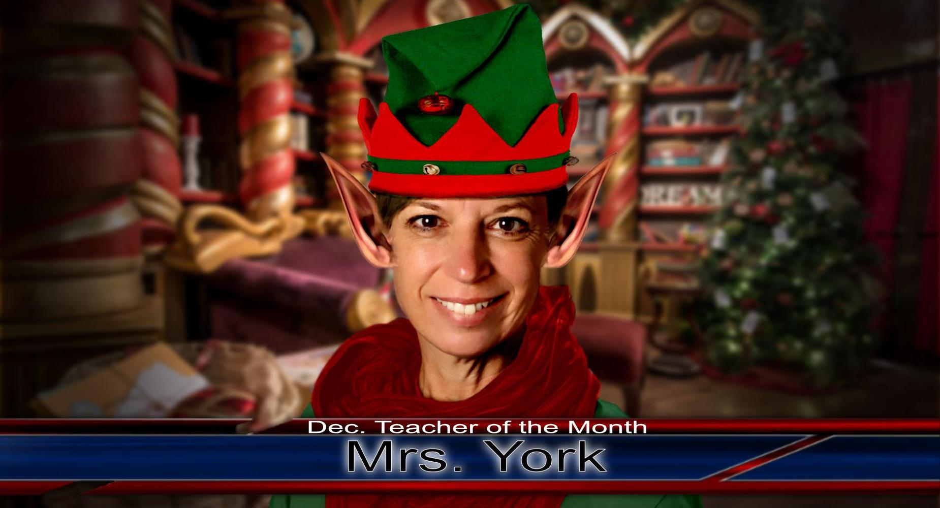 Teacher of the Month - Mrs. York