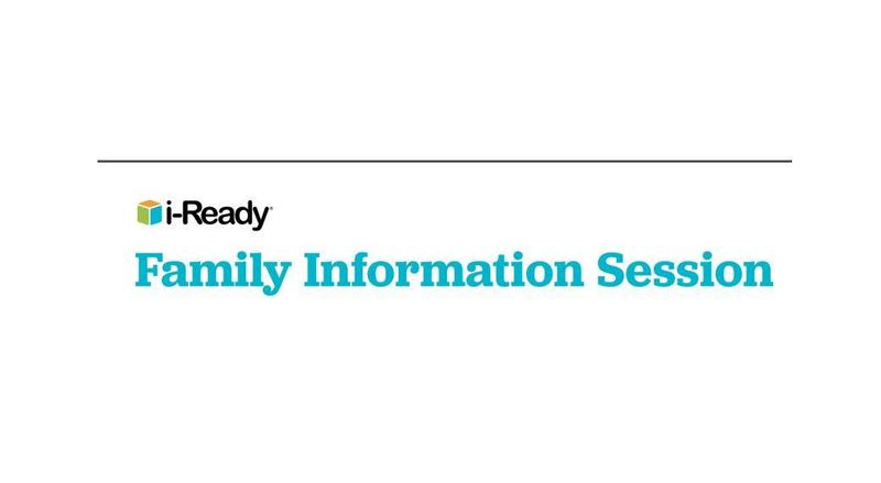 iReady Fam. Inf. Session