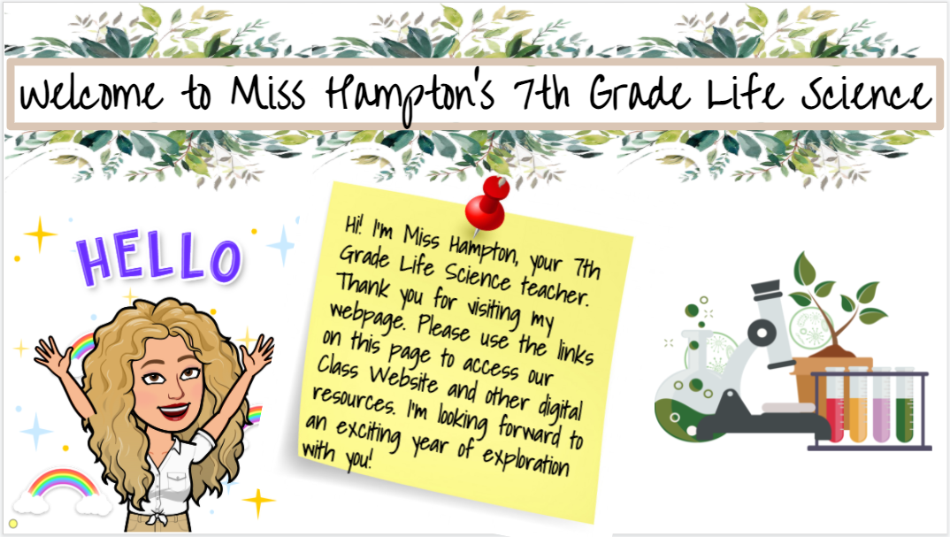 Welcome to Miss Hampton's 7th Grade Science Class!