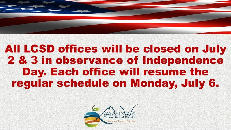 LCSD Independence Holiday Closure Graphic