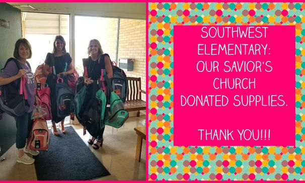 southwest elementary - our savior's church donated supplies