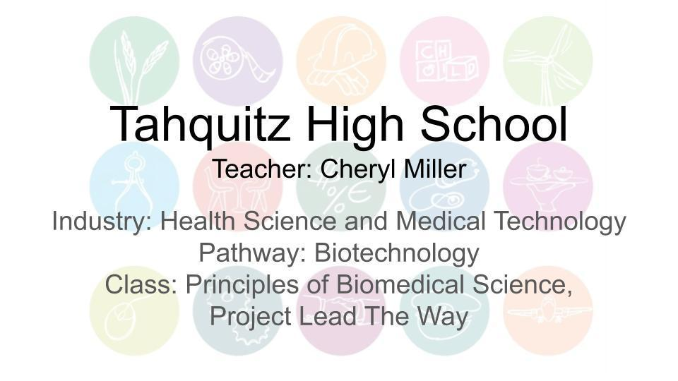 Tahquitz High Biotechnology