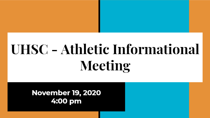 Slide Deck - UHSC Athletic Informational Meeting 11/19/20