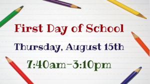 First day of school, Thursday, August 15th