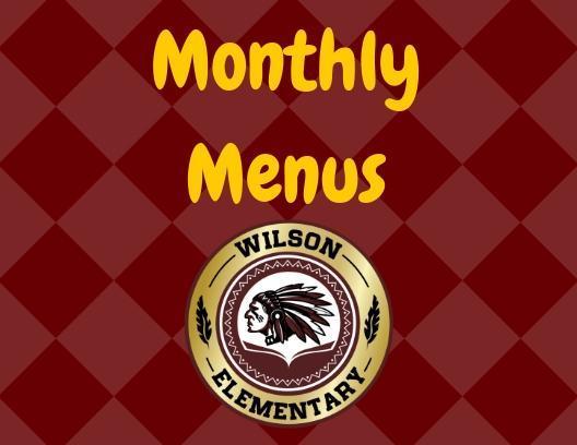 Monthly Menu – Monthly Menu – Woodrow Wilson Elementary