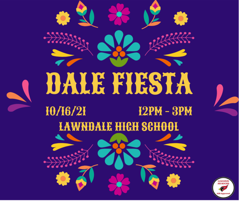 Dale Fiesta this Saturday, October 16 from 12pm - 3pm @ Lawndale High