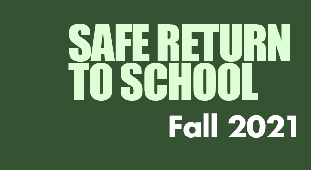 Safe Return to School