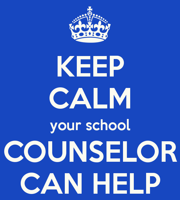 Keep calm, call your counselor