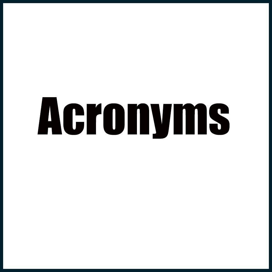 Frequently Used Acronyms