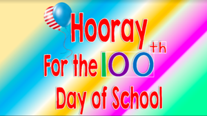 100th day of school title slide