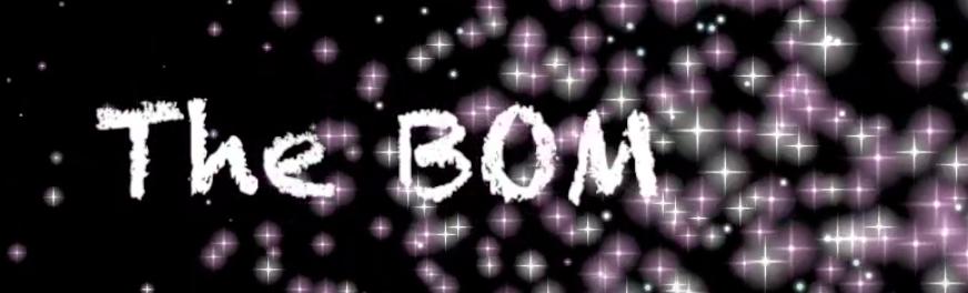 The BOM