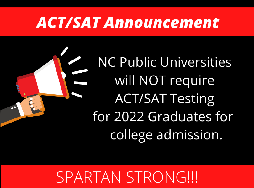 NC Public Universities will NOT required ACT/SAT tests for 2022 graduates for admission.