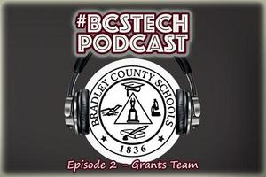 #BCSTech Podcast Episode #2 - Grants Team