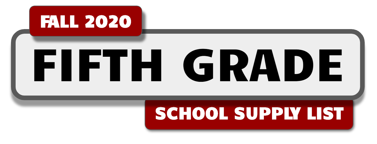 Banner with message: Fifth Grade School Supply List - Fall 2020.