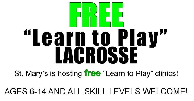 FREE Learn to Play Lacrosse Classes at St. Mary's!