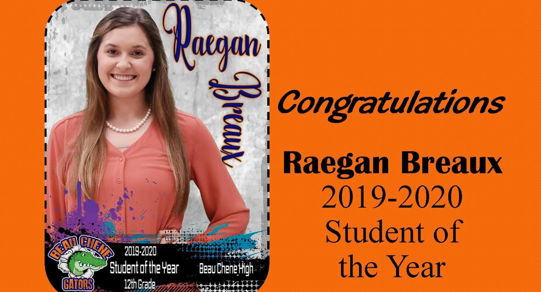 Reagan Breaux - 2019-2020 Student of the Year