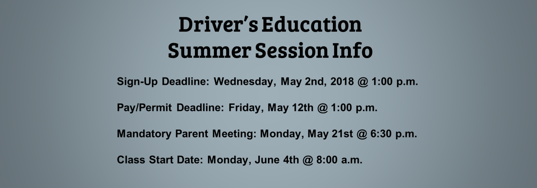 Driver's Education Summer Session info