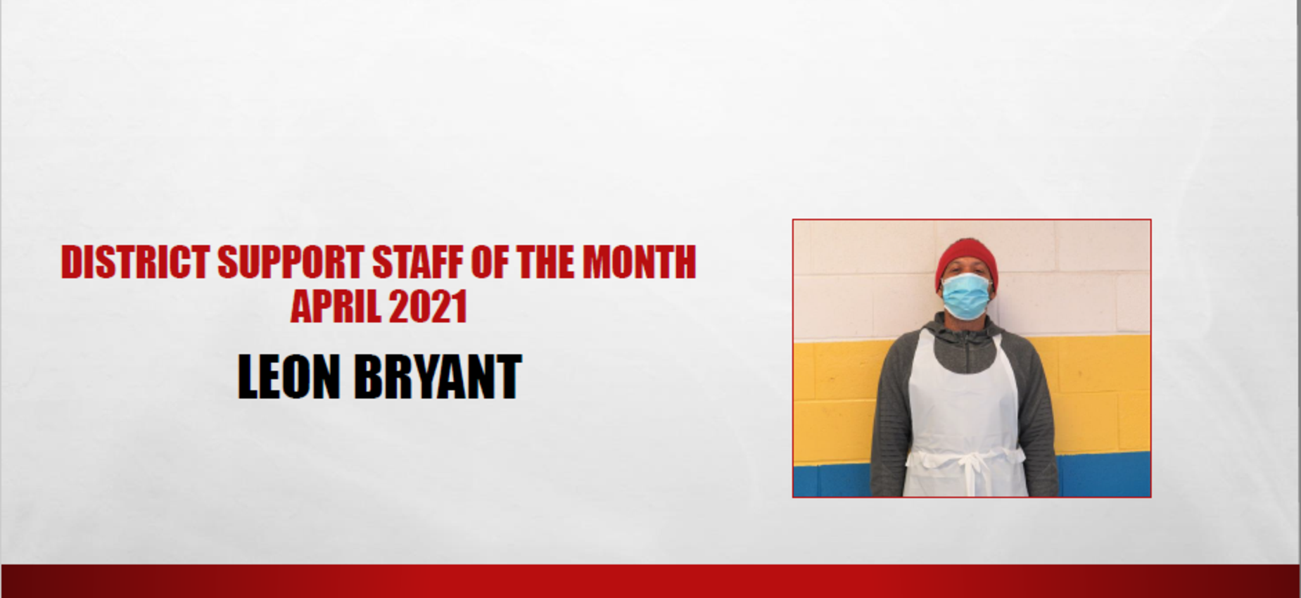 Leon Bryant April 2021 Support Staff of the Month